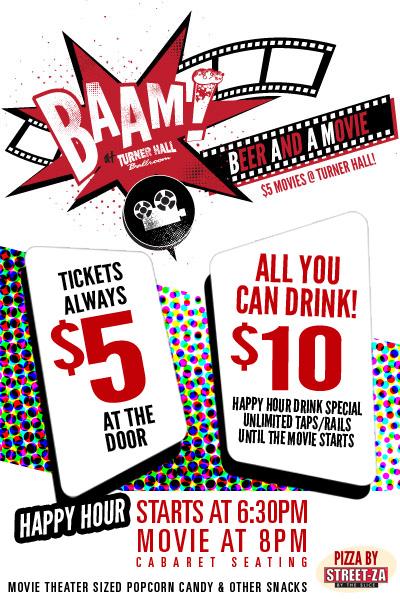 BAAM! Beer And A Movie @ Turner Hall Ballroom - Milwaukee, WI